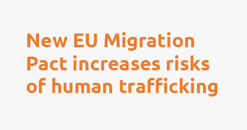 new eu migration pact increases risks of human trafficking