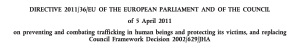 Directive 2011/36/EU of the European Parliament of the Council of 5 April 2011