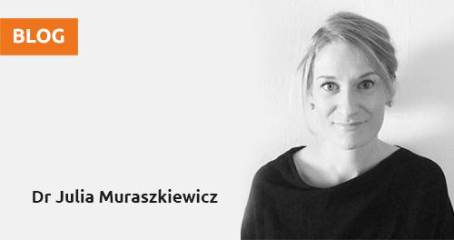 Blog Dr Julia Muraszkiewicz
